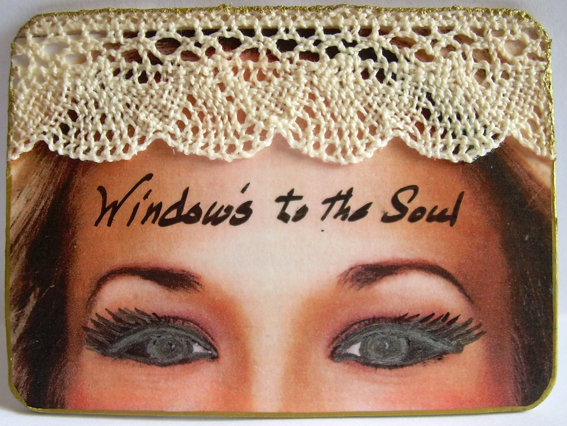 "19, ""Windows to the Soul"", ORIGINAL $5.00, Shipping $1.00"