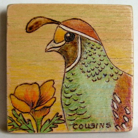 #67, QUAIL, CA state bird.  $8.00, S/H $3.00.  Commissions $15.00
